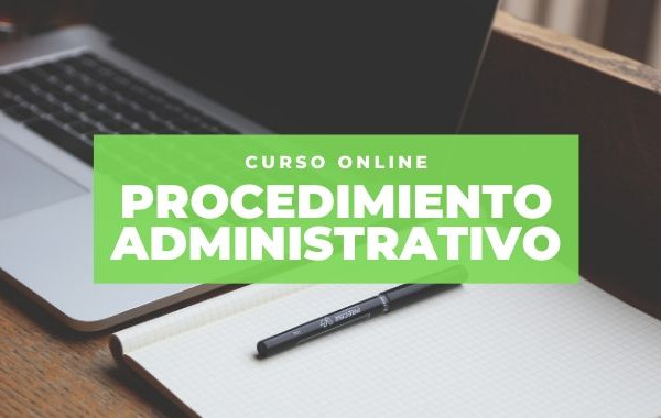 Curso Online sobre Procedimiento Administrativo para funcionarios del Consejo